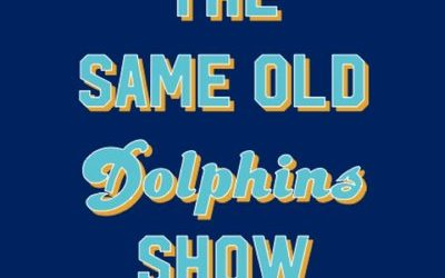 That Same Old Dolphins Show: Agony to Ecstasy