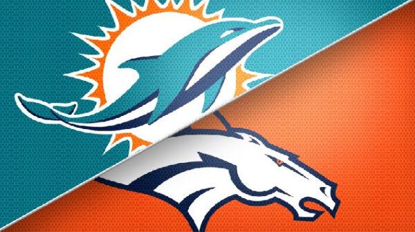 Game Preview: Miami Dolphins vs Denver Broncos