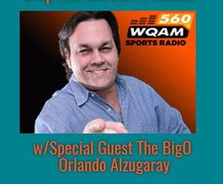 DolphinsTalk.com Podcast w/Special Guest The BigO from WQAM