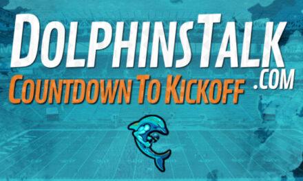 DolphinsTalk Countdown to Kickoff: Cincinnati Bengals vs Miami Dolphins