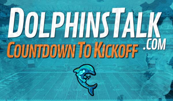 DolphinsTalk Countdown to Kickoff: Miami Dolphins vs NY Jets