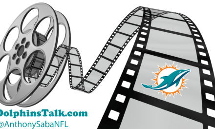 DolphinsTalk: Week 3 FILM BREAKDOWN AND ANALYSIS