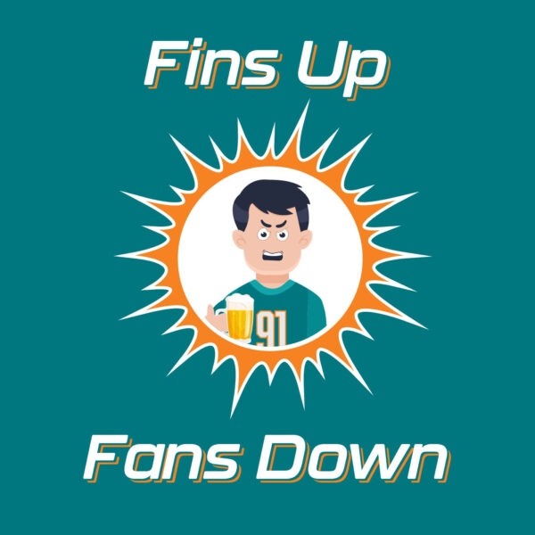 Fins Up Fans Down: Redskins @ Dolphins Week 6 Recap!