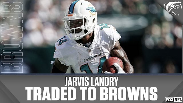 BREAKING NEWS AUDIO: Jarvis Landry Traded to the Cleveland Browns