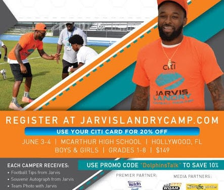 DolphinsTalk.com Teaming up with Jarvis Landry and Pro Camps