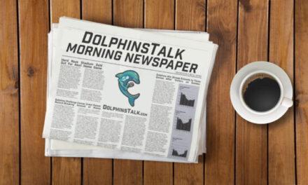 DolphinsTalk Morning Newspaper 9/13/21