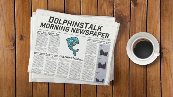 DolphinsTalk Newspaper 9/23/21
