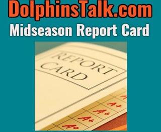 DolphinsTalk.com MIDSEASON Report Card
