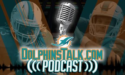 DolphinsTalk.com Podcast: POST GAME WRAP UP SHOW – Dolphins Beat Broncos