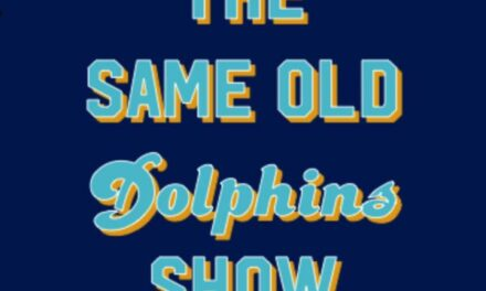 The Same Old Dolphins Show: Any Progress is Good Progress