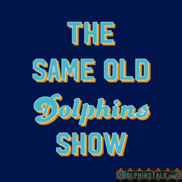 The Same Old Dolphins Show: Season Finale in Foxboro