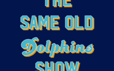 """The Same Old Dolphins Show: """"Oh Jesus,"""" or The Miami Miracle"""