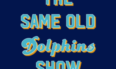 The Same Old Dolphins Show: What's Left to Play For?