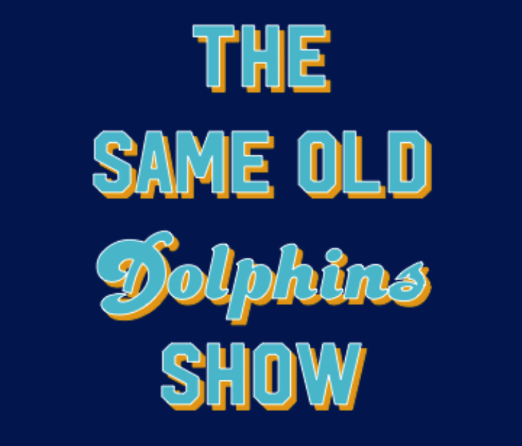 The Same Old Dolphins Show: Potpourri Patriots Preview