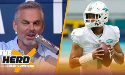 Colin Cowherd Doesn't Like the Dolphins Messaging Around Tua
