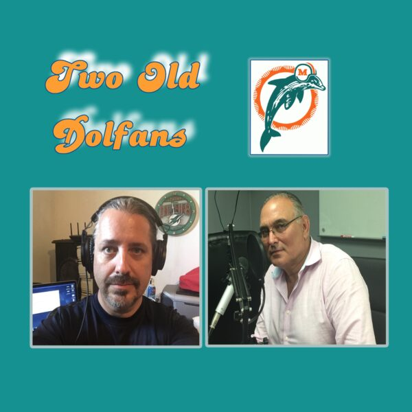 TWO OLD DOLFANS: It's All Dolphins