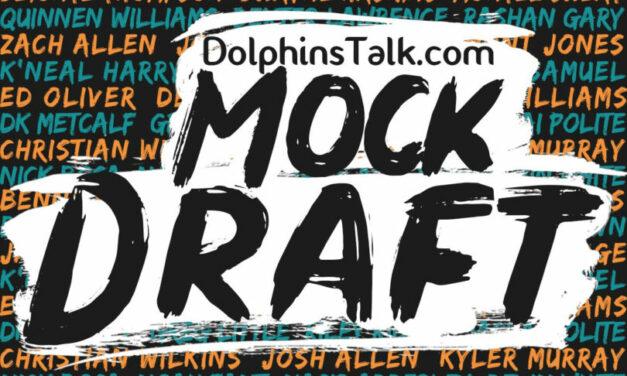 DolphinsTalk Mock Draft 3.0
