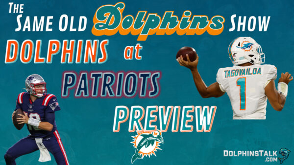 The Same Old Dolphins Show: The Return of Football Christmas! (Dolphins at Patriots Preview)